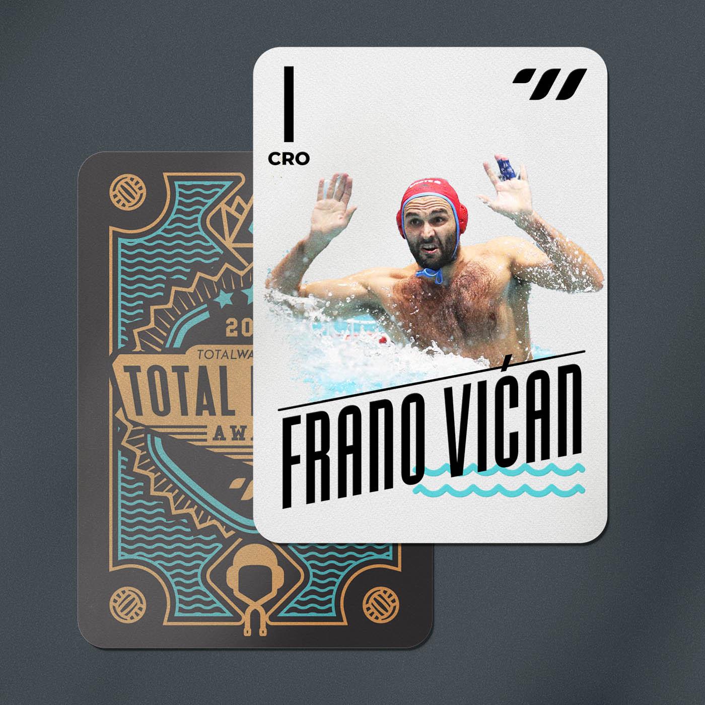 GOALKEEPER - Frano Vican (CRO)
